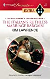 The Italian's Ruthless Marriage Bargain, Kim Lawrence, 0373527098