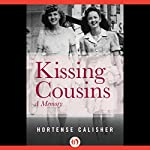 Kissing Cousins: A Memory | Hortense Calisher