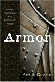 Armor : Divine Protection in a Darkening World, Clark, Kim, 1590387562