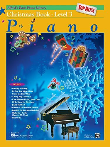 - Alfred's Basic Piano Library Top Hits! Christmas, Bk 3