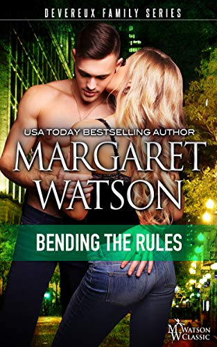 Bending the Rules (The Devereux Family Book 3) by [Watson, Margaret]