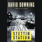 Stettin Station | David Downing