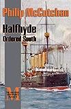 Halfhyde Ordered South (The Halfhyde Adventures)