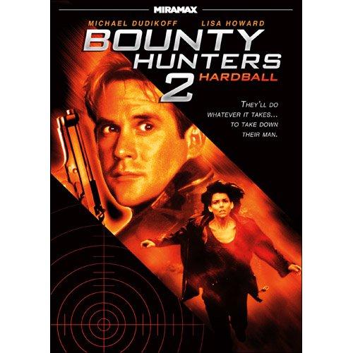 Bounty Hunters 2: Hardball