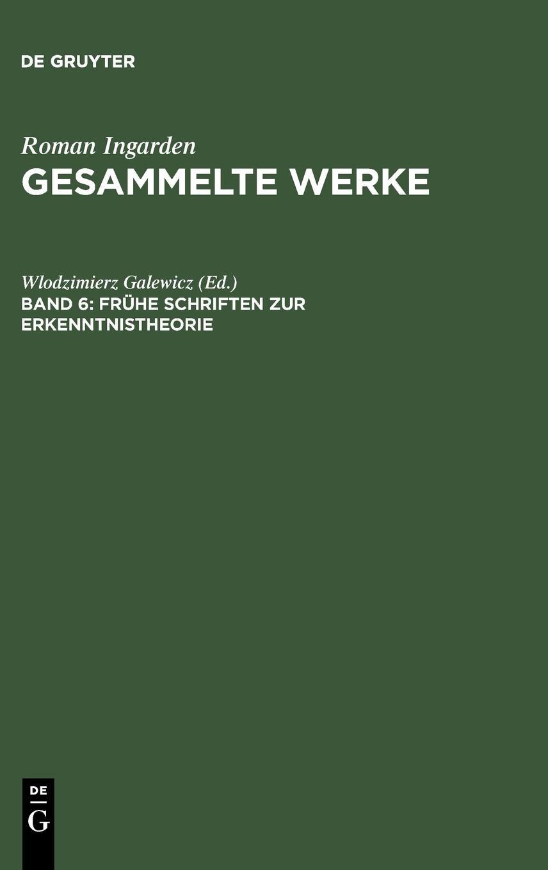 Read Online Frèuhe Schriften zur Erkenntnistheorie pdf epub