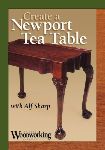 Create a Newport Tea Table with Alf Sharp by Popular Woodworking Books