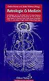 Astrologie und Medizin (Astrologie konkret)