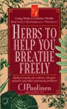 img - for Herbs to Help You Breathe Freely book / textbook / text book