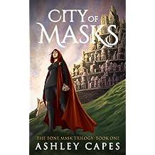 City of Masks: (An Epic Fantasy Novel) (The Bone Mask Trilogy Book 1)