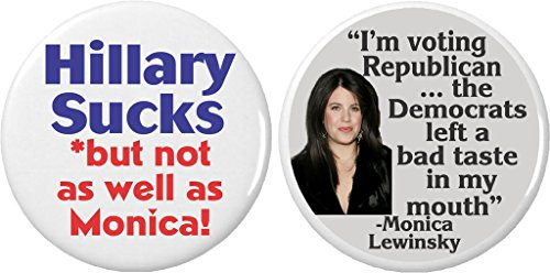 "Monica Lewinsky Costume (Set 2 Hillary Sucks Monica Lewinsky Humor 2.25"" Large Buttons Pins Anti Clinton)"