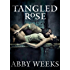 Tangled Rose: Motorcycle Dark Romance 1 (The Darkness Trilogy)
