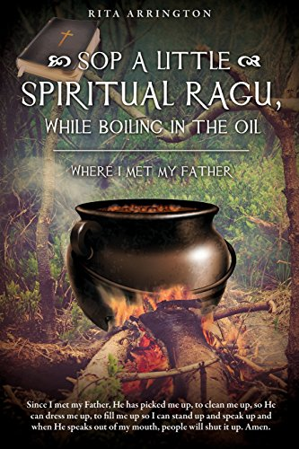 SOP A LITTLE SPIRITUAL RAGU, WHILE BOILING IN THE OIL.