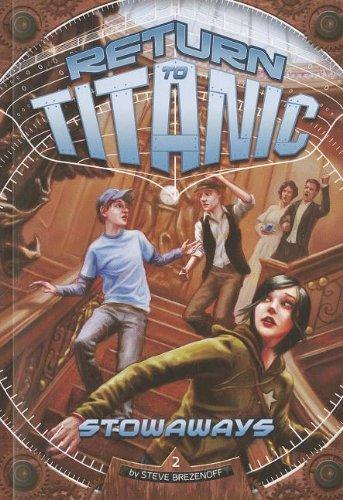 Stowaways (Return to Titanic)