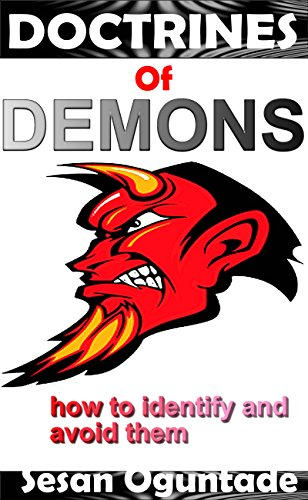 Doctrines of Demons: How to identify and avoid them