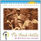 Caribbean Voyage: The French Antilles: We Will Play Love Tonight!