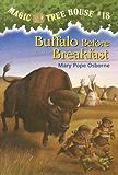 Buffalo Before Breakfast (Magic Tree House Book 18)