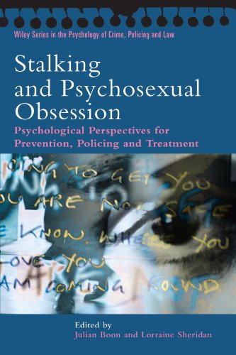 Stalking and Psychosexual Obsession: Psychological Perspectives for Prevention, Policing and Treatment