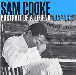 Sam Cooke Portrait Of A Legend 1951 1964 Amazon Com Music