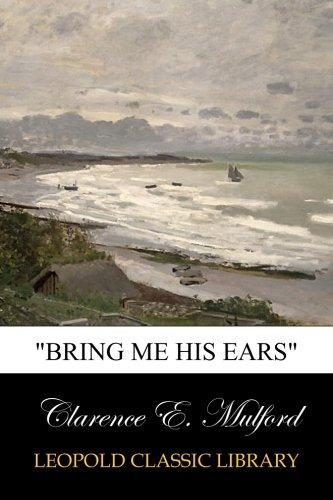 """Bring Me His Ears"" PDF"
