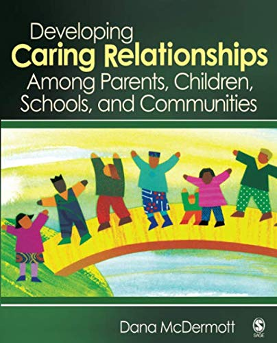 Developing Caring Relationships Among Parents, Children,...