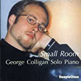 Small Room by George Colligan (2007-05-15)