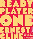 Ready Player One by Ernest Cline (2011-08-16)