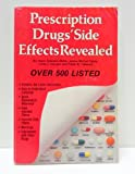 Prescription Drugs' Side Effects Revealed, Gayle Cawood and Janice M. Failes, 0915099004
