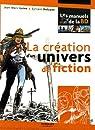 La création d'un univers de fiction par Lainé