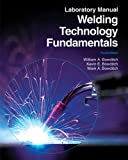 img - for Welding Technology Fundamentals Laboratory Manual book / textbook / text book