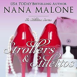 Strollers & Stilettos Audiobook