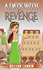 A Date With Revenge (A Julia Blake Short Cozy Mystery Book 2)