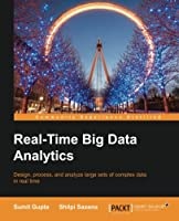 Real-time Big Data Analytics Front Cover