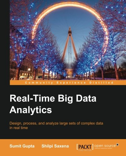 Real-Time Big Data Analytics