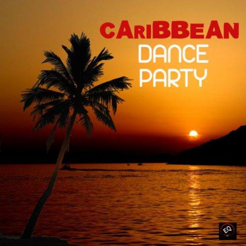 - Caribbean Dance Party