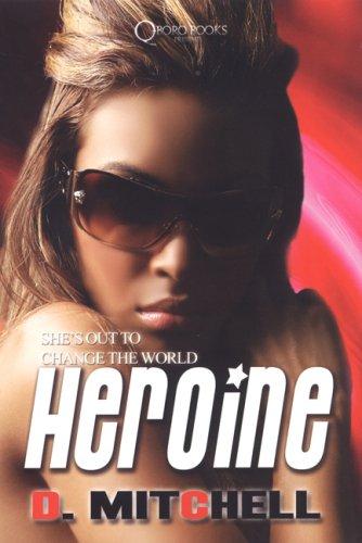 Read Online Heroine pdf epub