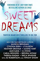 Sweet Dreams Boxed Set (Thirteen NEW Thrillers by Bestselling Authors to Benefit Diabetes Research) (A Sweet Life For Diabetes)