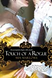 Front cover for the book Touch of a Rogue by Mia Marlowe