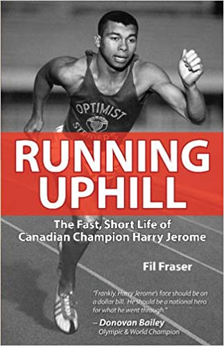 Short Life of Canadian Champion Harry Jerome The Fast Running Uphill