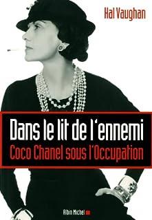 Dans le lit de l'ennemi : Coco Chanel sous l'Occupation, Vaughan, Hal