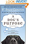 #4: A Dog's Purpose: A Novel for Humans