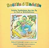 Sceilin O Bheilin: Scealta Traidisiunta don Aos Og