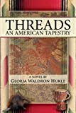 Threads, Gloria Waldron Hukle, 1438974159
