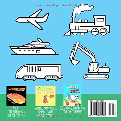 Coches, trenes, tractores, aviones, Vehículos de construcción y más. Perfecto para Principiantes ... de colorear para niños) (Spanish Edition): Vit Hansen: ...