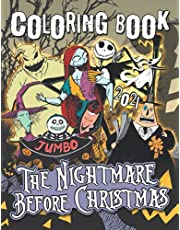 The Níghtmare B́efore Chrístmas Coloring Book: 2021 Exclusive Tím B́urton Coloring Book For Kids And Adults (Unofficial)
