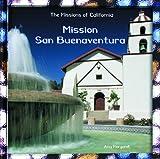 Mission San Buenaventura (California Missions)