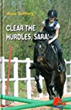 Clear the Hurdles, Sara!, Anna Sellberg, 193334301X