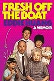 By Eddie Huang - Fresh Off the Boat: A Memoir (12/30/12)