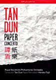 Tan Dun/Royal Stockholm Philharmonic Orchestra: Paper Concerto [Import]