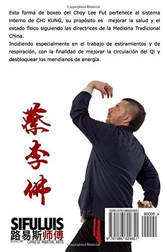 Las palmas de los 18 Lo Han (Manuales de Choy Lee Fut) (Volume 1) (Spanish Edition)
