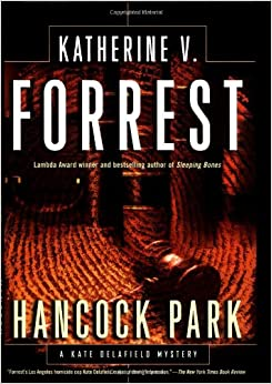 Hancock Park: A Kate Delafield Mystery (Kate Delafield Mysteries)